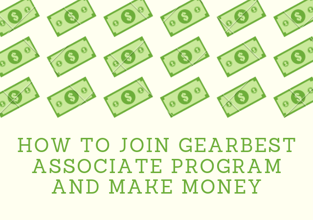 How to join GearBest Associate Program and make money